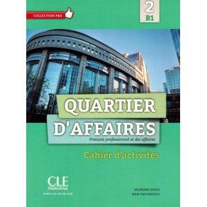 画像1: Quartier d'affaires 2 - B1  Cahier d'activités