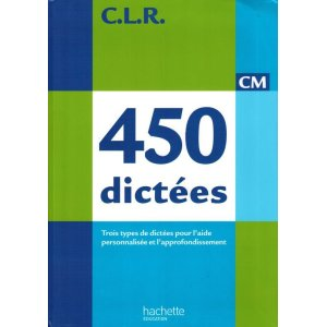 画像1: CLR 450 dictées CM - Livre de l'élève - Ed.2010