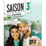 Saison 3 niv.B1 - Cahier + CD mp3