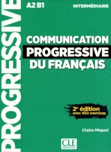 Communication progressive du français - Niveau intermédiair, avec 450 exercices