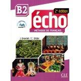 Écho - Niveau B2 - Livre de l'élève + livre web - 2e édition